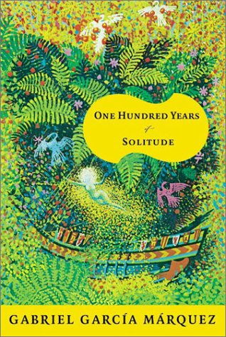 "one hundred years of solitude Magic Realism in ""100 Years of Solitude"""