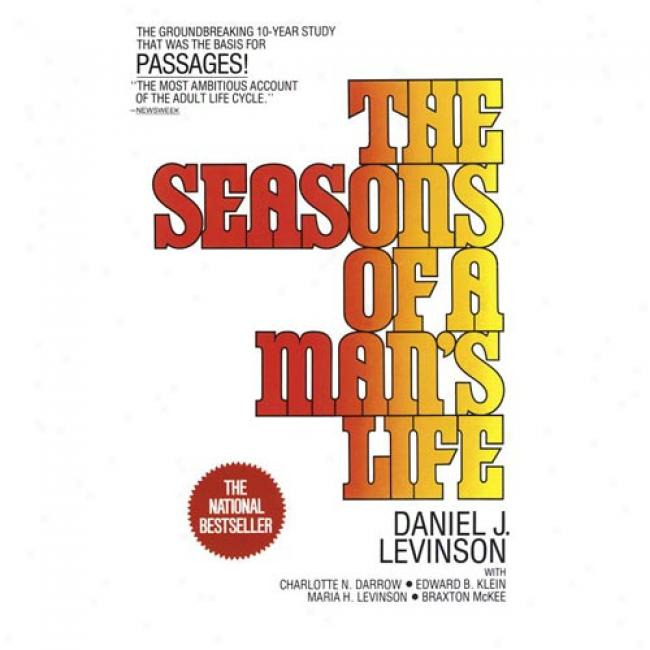 the seasons of a mans life by Daniel Levinson Daniel Levinson's Seasons of Man: Summary & Analysis