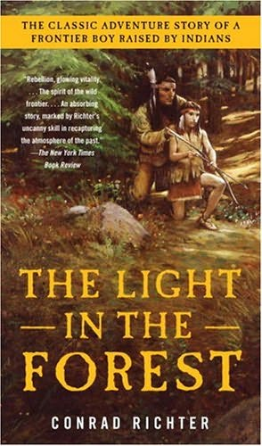 An analysis of the light in the forest a novel by conrad richter