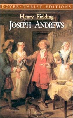 Henry Fielding Joseph Andrews Henry Fielding's Joseph Andrews: Summary & Analysis