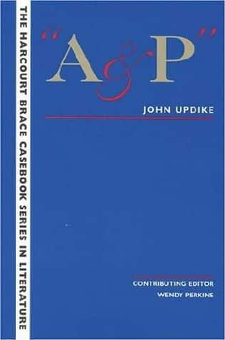 a&p john updike essays Free college essay john updike a&p in the story a&p, john updike shows how the main character, a teenage clerk named sammy, allows his emotions.