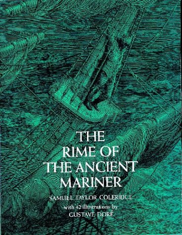 a literary analysis of the symbolism in the rime of the ancient mariner by samuel taylor coleridge The rime of the ancient mariner by samuel taylor coleridge: summary and critical analysis the rime of the ancient mariner is a typical ballad by samuel taylor coleridge.