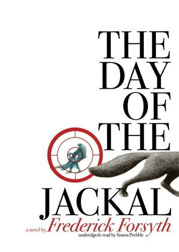 a review of the fictional novel the day of the jackal by fredrick forsyth The day of the jackal ebook: frederick forsyth it is no exaggeration to say the day of the jackal there are two types of great thrillers- one fictional.