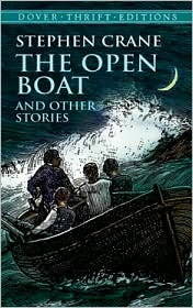 Stephen Crane The Open Boat Stephen Cranes The Open Boat: Summary & Analysis