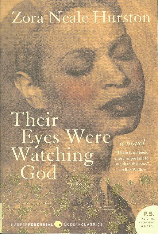 janies fight for love in their eyes were watching god a novel by zora neale hurston Their eyes were watching god: a novel [zora neale hurston] on amazoncom free shipping on qualifying offers a deeply soulful novel that comprehends love and cruelty, and separates the big people from the small of heart.