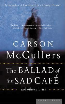 the ballad of the sad cafe essay The ballad of the sad café is one of the best-known works of the american novelist carson mccullers, born on february 19, 1917 carson mccullers' fiction is representative of the literature of the american south in which the motif of the grotesque is combined with the theme of human alienation.